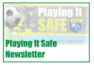 Playing It Safe Newsletter